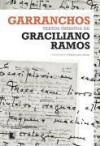Garranchos: Textos inéditos de Graciliano Ramos - Graciliano Ramos