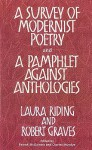 A Survey Of Modernist Poetry And A Pamphlet Against Anthologies - Laura Riding Jackson, Robert Graves