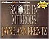 Smoke in Mirrors - Jayne Ann Krentz, James Daniels, Aasne Vigesaa