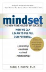 Mindset: The New Psychology of Success - Carol S. Dweck