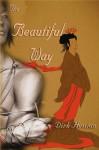 The Beautiful Way - Dirk Hessian