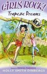 Trapeze Dreams (Girls Rock!) - Hervé Tullet