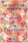 I racconti di San Francisco - Armistead Maupin, Valentina Guani, Elisabetta Humouda