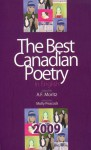 The Best Canadian Poetry in English 2009 - A.F. Mortiz, Molly Peacock