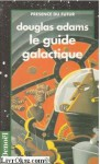 Le Guide Galactique - Douglas Adams