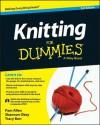 Knitting for Dummies - Tracy Barr, Shannon Okey, Pam Allen