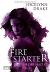 Firestarter (Jägerin Der Nacht, #4) - Jocelynn Drake