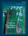 Teaching Manual for Growing in Christian Morality - Julia Ahlers, Barbara Allaire, Carl Koch