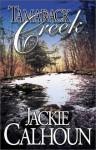 Tamarack Creek - Jackie Calhoun