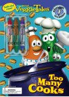 Too Many Cooks [With 3 Double-Sided Crayons] - Sonia Sander