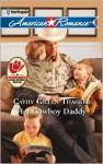 Her Cowboy Daddy - Cathy Gillen Thacker