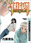 Trigun Maximum, Volume 7 - Yasuhiro Nightow