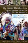 The Praeger Handbook On Contemporary Issues In Native America - Bruce Elliott Johansen