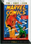 Marvel Comics Re-Presents The First Ever: Marvel Comics #1 - Carl Burgos, Paul Gustavson, Roy Thomas, Bill Everett, Tommy Dixon, Raymond Gill, Ben Thompson