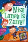 Miss Laney Is Zany! (My Weird School Daze #8) - Dan Gutman