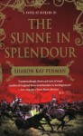 The Sunne In Splendour: A Novel of Richard III - Sharon Kay Penman