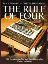 The Rule Of Four - Ian Caldwell, Dustin Thomason, Ian Caldwell and Dustin Thomason