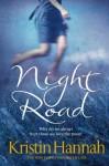 Night Road - Kristin Hannah