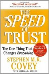 The SPEED of Trust - Stephen M.R. Covey, Rebecca R. Merrill
