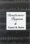 Beneficiaries' Requiem - Francis M. Nevins