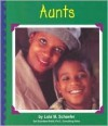 Aunts - Lola M. Schaefer, Gail Saunders-Smith