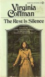The Rest Is Silence - Virginia Coffman