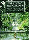 The Spirit of the Garden - John Hedgecoe, Patrick Taylor, Patrick Taylor
