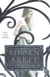 Thorn Abbey - Nancy Ohlin