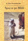 Spacer po Biblii - Jan Twardowski