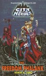The Freedom Phalanx (City of Heroes (CDS Books)) - Robin D. Laws