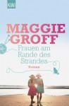Frauen am Rande des Strandes: Ein Scout-Davis-Roman - Maggie Groff, Petra Knese