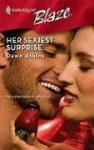 Her Sexiest Surprise (Harlequin Blaze, No 432) - Dawn Atkins