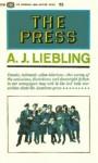 The Press - A.J. Liebling, Alexander Cockburn
