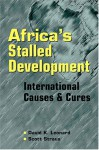 Africa's Stalled Development: International Causes and Cures - David K. Leonard, Scott Straus