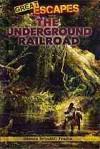 The Underground Railroad - Dennis Brindell Fradin