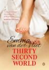 Thirty Second World - Emma Van Der Vliet