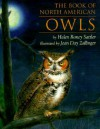 The Book of North American Owls - Helen Roney Sattler, Jean Day Zallinger