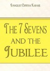 The Seven Sevens and the Jubilee - Chiwena Kabanje