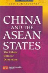 China And The Asean States: The Ethnic Chinese Dimension (Politics & International Relations) - Leo Suryadinata