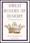 Great Rulers of History: A Biographical Dictionary - Theodore Rowland-Entwistle, Jean Cooke