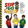 Stop & Go Safety - Gloria Walker, Melissa Walker, Ryan Lanigan