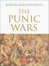 The Punic Wars - Adrian Goldsworthy