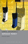 Serious Money (Student Editions) - Caryl Churchill