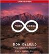 Point Omega - Campbell Scott, Don DeLillo