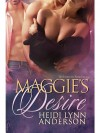 Maggie's Desire (Welcome to Paradise #2) - Heidi Lynn Anderson