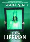 Wyroki życia - Laura Lippman