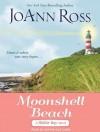 Moonshell Beach: A Shelter Bay Novel - JoAnn Ross, Sophie Eastlake