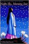 Night Sky, Morning Star - Evelina Zuni Lucero