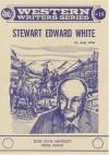 Stewart Edward White - Judy Alter