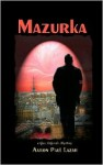 Mazurka: a Gus LeGarde mystery - Aaron Paul Lazar